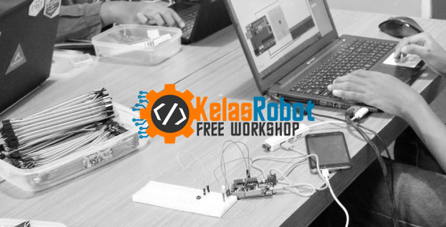 Free Workshop Kelas Robot #1