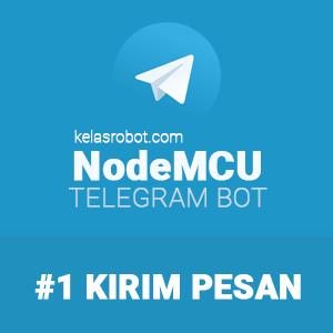 Kirim Pesan Dari NodeMCU ke Telegram – TelegramBot #1