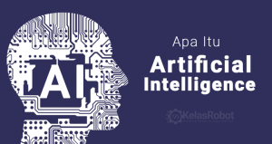 Apa Itu Artificial Intelligence?